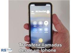 transferir llamadas desde un Iphone